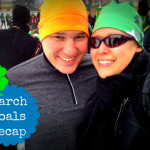 Goals: March Recap and Into April